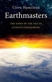 http://clivehamilton.com/books/earthmasters-playing-god-with-the-climate/