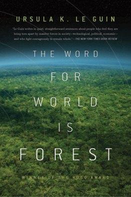 thewordforworldisforest